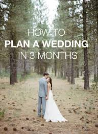 How To Plan A Wedding In 3 Months Budgeting Weddings And Ring