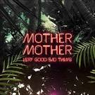 Very Good Bad Thing album by Mother Mother