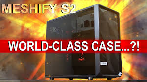 Fractal Design Meshify S2 Amazon The World Class Case Fractal Design Meshify S2