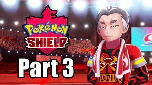 POKEMON SHIELD Gameplay Walkthrough Part 3 | Gym 3 is on Fire - No  Commentary [Switch 1080p] - YouTube