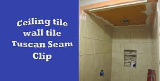 Bathroom Tile Ceiling Schluter Systems Bathroom Start To Finish Part 5 Ceiling Tile