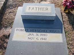 Robert Herschel Riggs (1880-1941) - Find A Grave Memorial