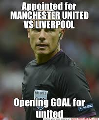 Appointed for MANCHESTER UNITED VS LIVERPOOL Opening GOAL for ... via Relatably.com