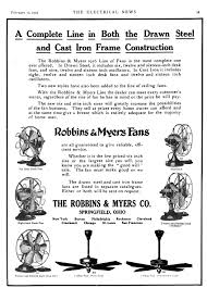 early electric fans robbins myers list desk fans  15 1916 the electrical news toronto showing that both cast iron models and the new drawn steel models were available at this date