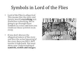 symbolism symbols in lord of the flies lord of the flies is  symbols in lord of the flies lord of the flies is allegorical