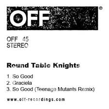 so good original mix round table knights