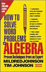 how-to-solve-word-problems-in-algebra-2nd-edition: mildred-johnson:  9780071343077: Amazon.com: Books