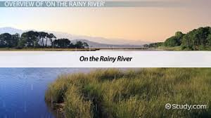 on the rainy river by tim o brien summary theme analysis  on the rainy river title