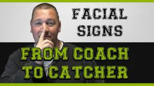 Super Stealthy Facial Signs From Coach To Catcher