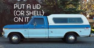 Tips On Buying A Shell Or Top For Your New Truck Axleaddict