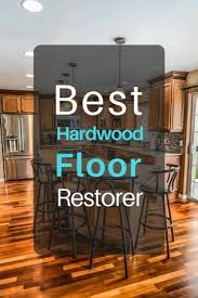 what really is the best hardwood floor rer for the money