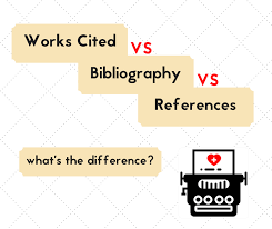 works cited vs bibliography vs references what s the difference  works cited vs bibliography vs references what s the difference