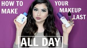 how to make your makeup last all day or night karen arambula