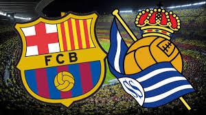 LaLiga   Barcelona vs Real Sociedad: how and where to watch ...