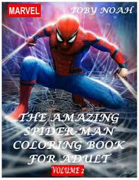 Spiderman or spider man coloring book. The Amazing Spiderman Coloring Book For Adult Volume 2 By Toby Noah Paperback Barnes Noble