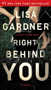 lisa gardner s right behind you out in paperback series order for fbi profiler series