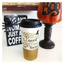 (11077328) 4.7 out of 5 stars. Hocus Pocus I Need Coffee To Focus Halloween Coffee Travel Mug Twinkle Twinkle Lil Jar