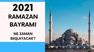 RAMAZAN BAYRAMI NE ZAMAN 2021 ? - YouTube