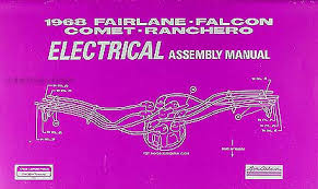 1968 fairlane torino ranchero wiring diagram manual reprint 1968 electrical assembly manual fairlane falcon ranchero torino comet cyclone montego mx