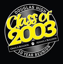 High School Batch Shirt Design Class Of 2003 10yr Reunion Shirt Design Douglas High School