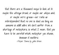 Paper Towns Quotes Fascinating Paper Towns Quote But There Are A Thousand Ways To Look At It
