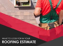 What To Look For In Your Roofing Estimate