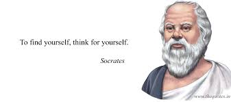 To Find Yourself Think For Yourself Socrates Quotes