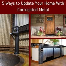 5 ways to update your home with corrugated metal jpg