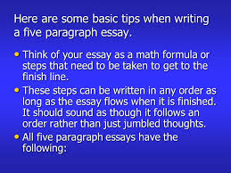 educational support services basic five paragraph essay copy  here are some basic tips when writing a five paragraph essay