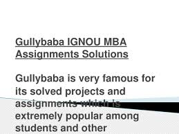 Gullybaba ignou mba assignments solutions - [PPTX Powerpoint]