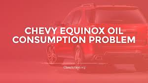 Chevy Equinox Oil Consumption Lawsuit | ClassAction.org