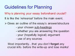 planning essays and projects duncan bunce presentation by duncan  guidelines for planning why is planning your essay beforehand crucial