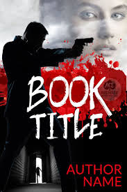 sold premade book cover design for fiction ebooks possible genres mystery thriller action adventure man with a gun beautiful woman blood splatter