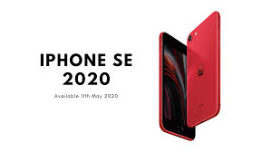 IPhone SE 2020 From 11th May 2020 ...