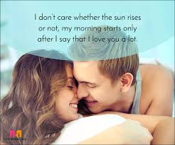 Quotes To Say Good Morning To The One You Love Best of Good Morning Love Quotes 24 Beautiful Quotes For A Perfect Start