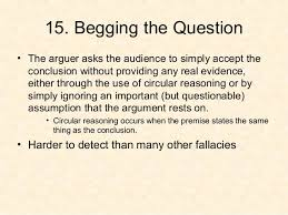Image result for begging the question fallacy