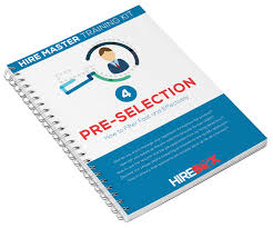 the hire master kit pre hire assessment internal how do you ensure that pre selected applicants will actually show up for an interview