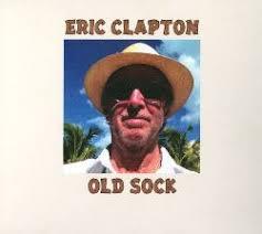<b>Old</b> Sock - <b>Eric Clapton</b> | Songs, Reviews, Credits | AllMusic