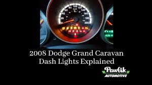Dodge Grand Caravan Brake Lights Stay On 2008 Dodge Grand Caravan Dash Lights Explained Pawlik