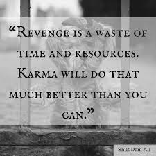 Karma Quotes And Sayings With Pictures Shut Dem All