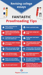 College Essays Tips How To Revise An Essay In College 18 Great Proofreading Tips