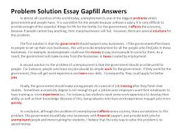 timed writing exam when week what problem solution essay  problem solution essay gapfill answers in almost all countries of the world today unemployment is