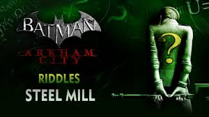 batman arkham city riddles steel mill youtube Xbox 360 Batman Arkham Origins Black Gate at Batman Arkham City Fuse Box Steel Mill