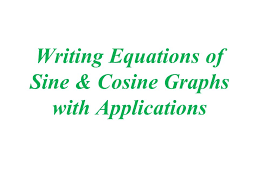 2 writing equations of sine