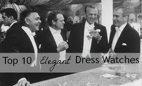 top 10 elegant dress watches best watchess 2017 the top 10 best s on dress watch