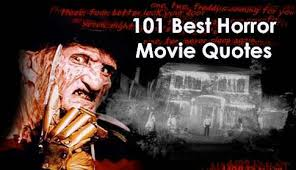 Famous Movie Quotes 2000s Impressive 48 Best Horror Movie Quotes