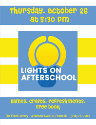Lights On After School 2017 Lights On Afterschool The Field Library