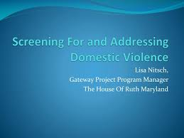 Ppt Screening For And Addressing Domestic Violence