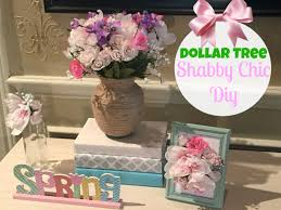 Shabby Chic Decor Dollar Tree Diy Shabby Chic Decor Youtube