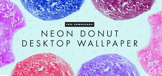 donut desktop wallpaper. Unique Desktop Neon Donut Desktop Wallpaper  Freckle U0026 Fair On